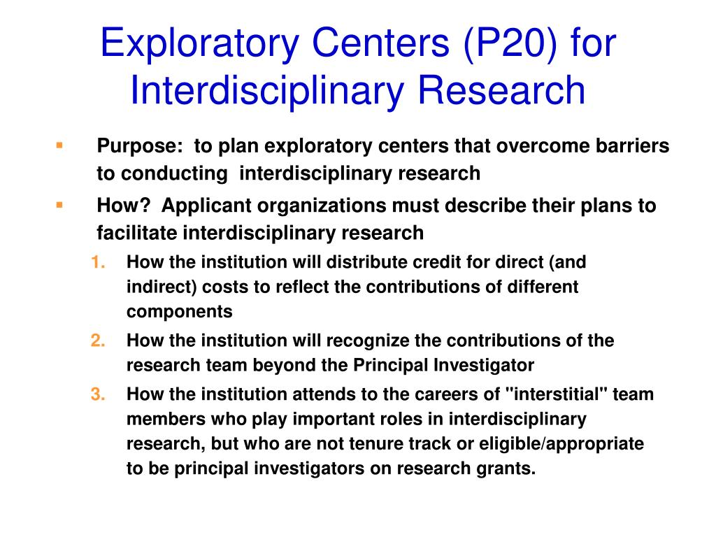 Exploratory Centers (P20) for Interdisciplinary Research