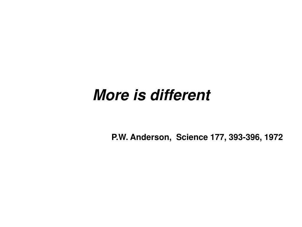 More is different