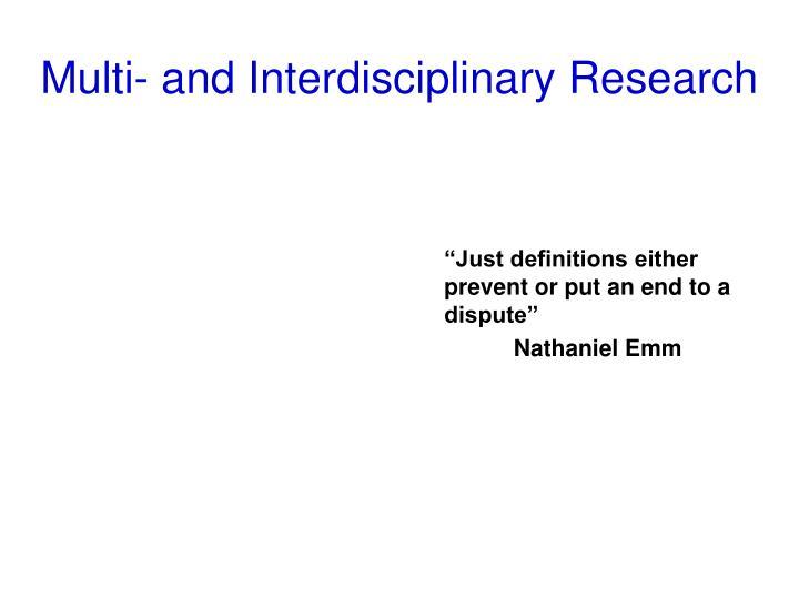 Multi and interdisciplinary research
