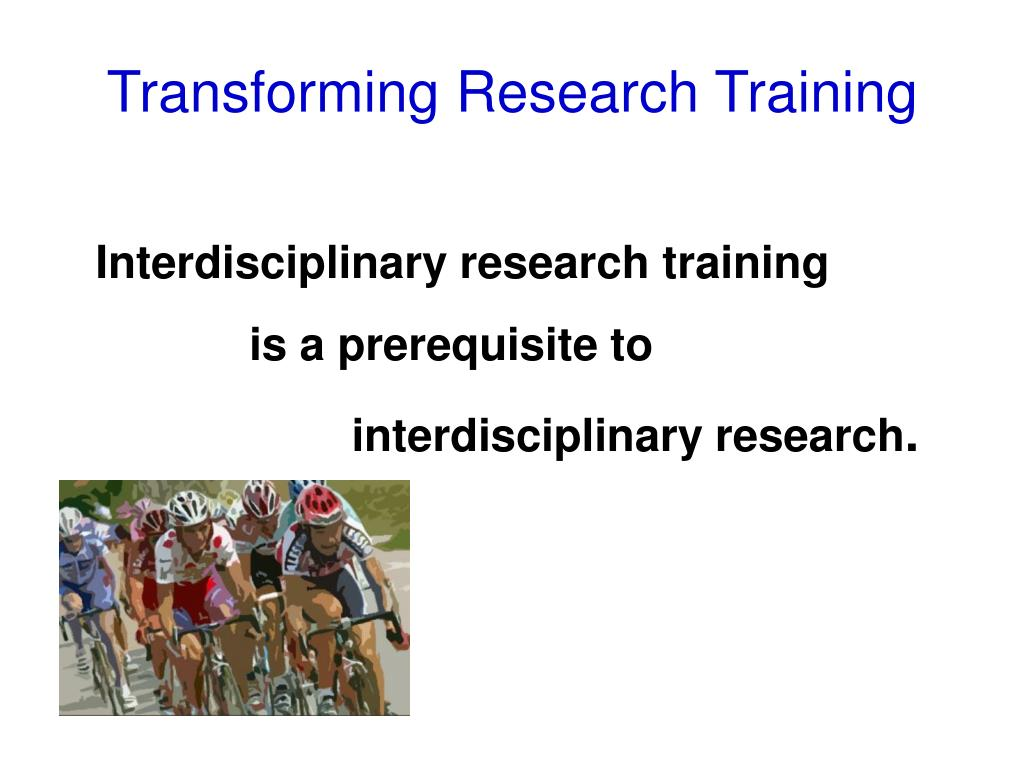 Transforming Research Training