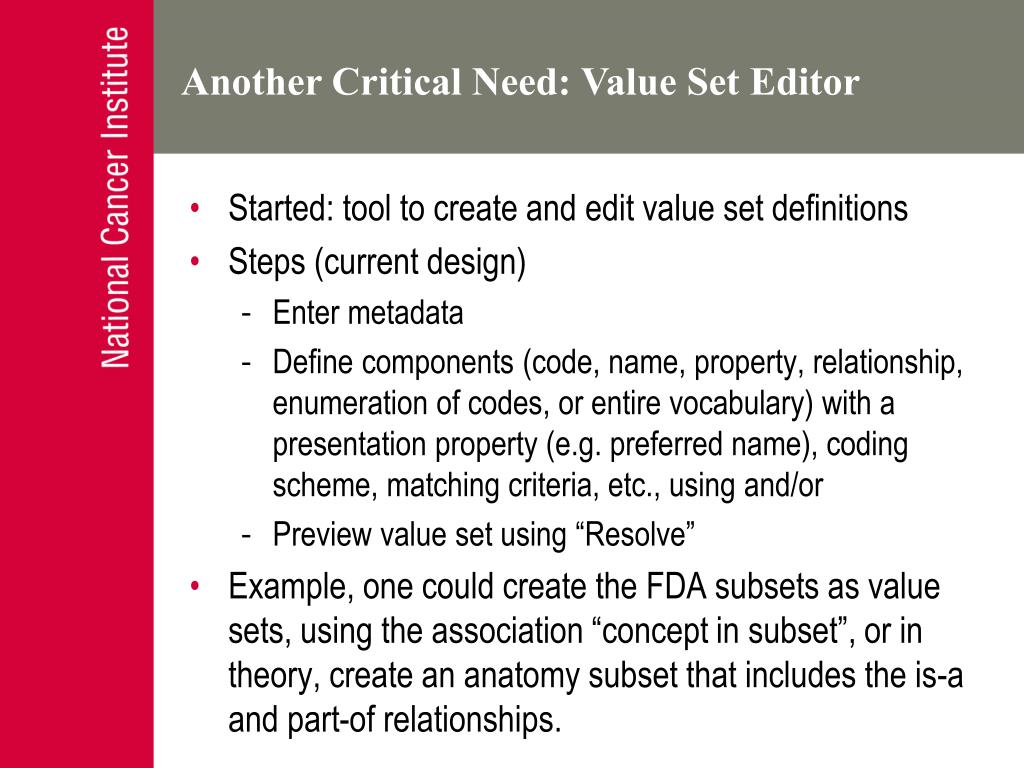 Another Critical Need: Value Set Editor