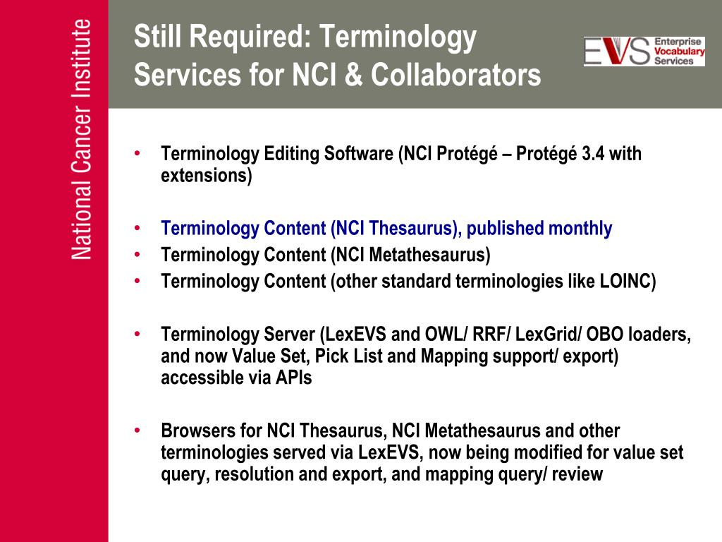 Still Required: Terminology Services for NCI & Collaborators