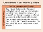 characteristics of a formative experiment15