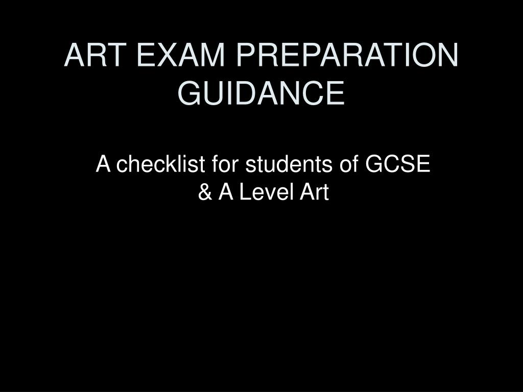 art exam preparation guidance l.