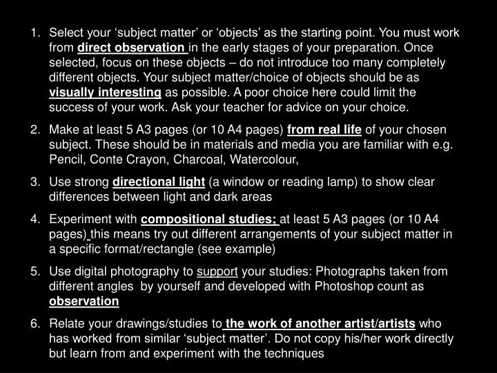 Select your 'subject matter' or 'objects' as the starting point. You must work from