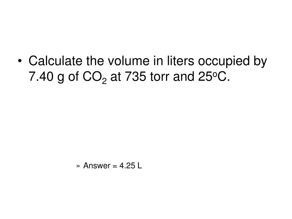 Calculate the volume in liters occupied by 7.40 g of CO