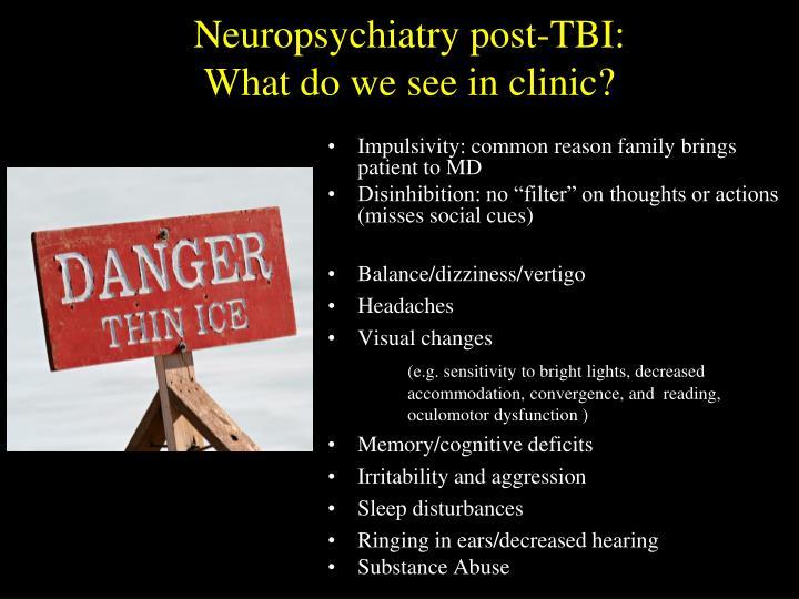 Neuropsychiatry post-TBI: