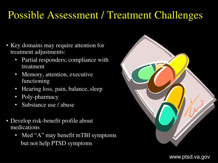 Possible Assessment / Treatment Challenges