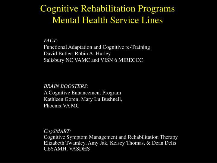 Cognitive Rehabilitation Programs