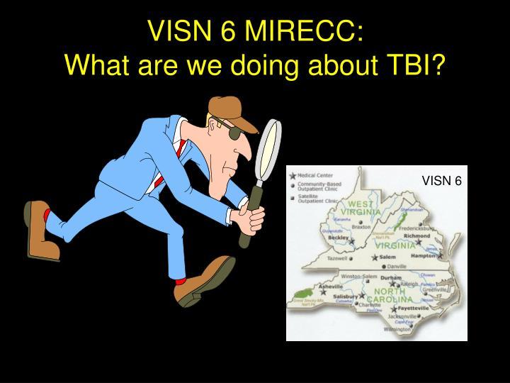 VISN 6 MIRECC: