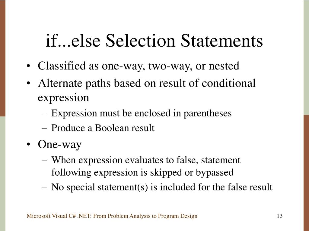 if...else Selection Statements