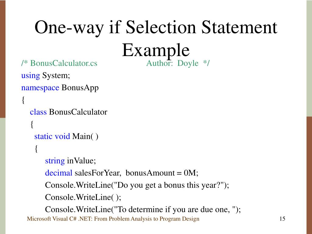 One-way if Selection Statement Example