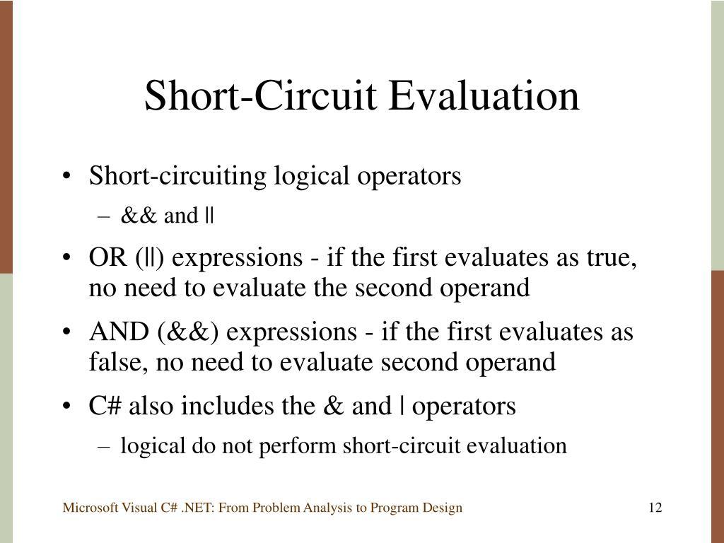 Short-Circuit Evaluation