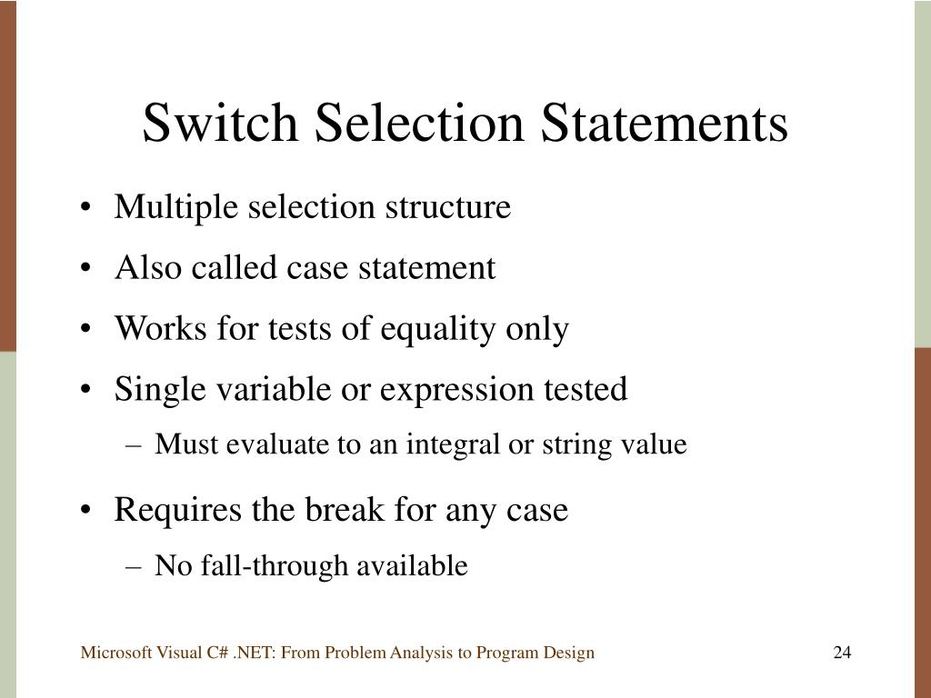 Switch Selection Statements