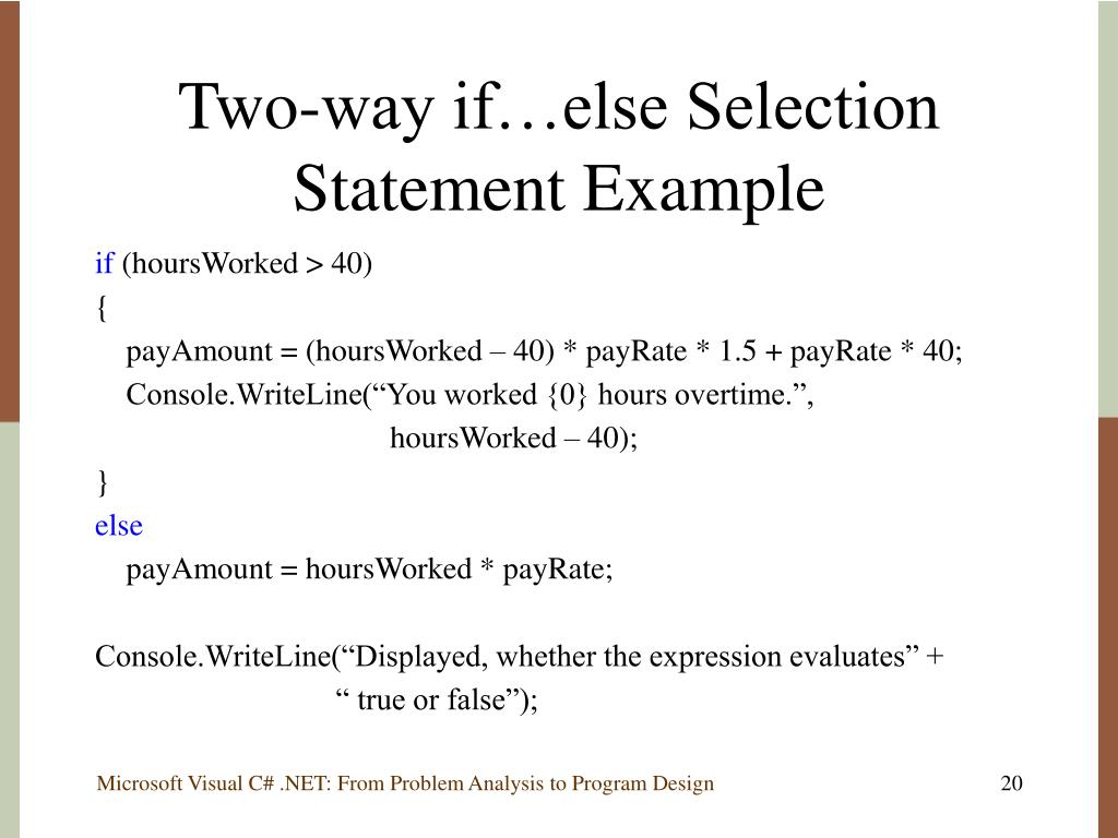 Two-way if…else Selection Statement Example