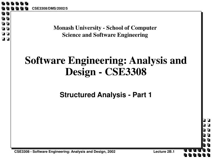 Software engineering analysis and design cse3308