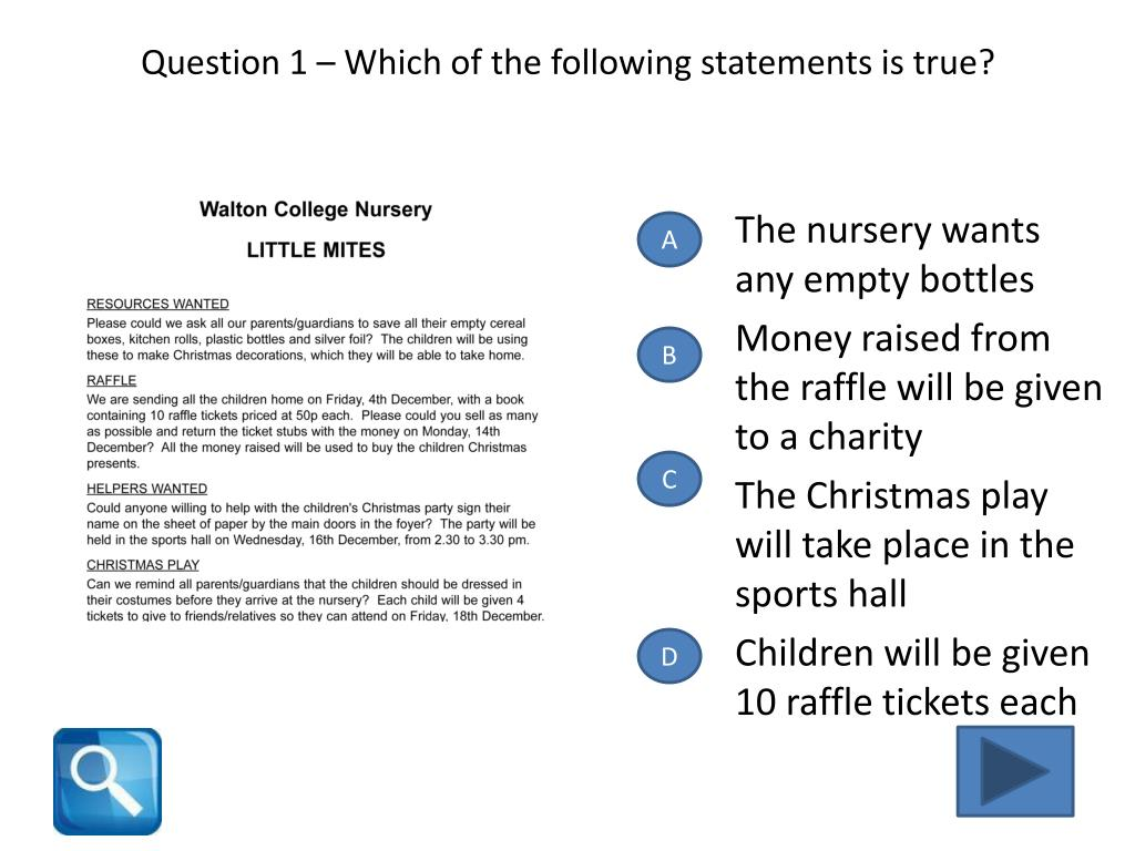 Question 1 – Which of the following statements is true?