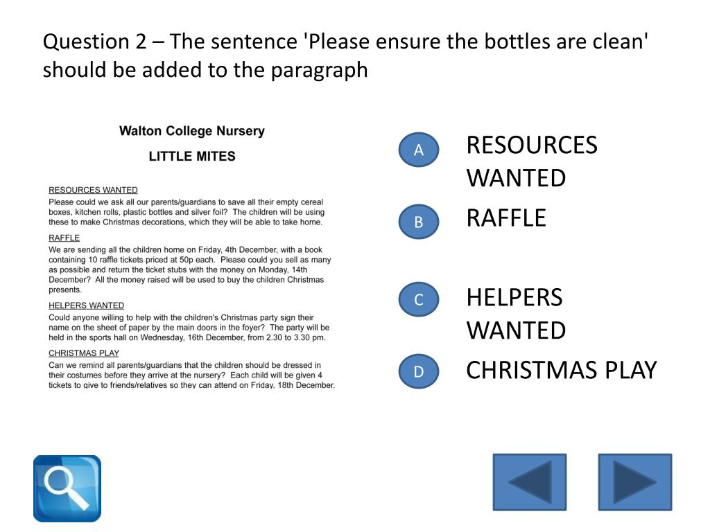 Question 2 – The sentence 'Please ensure the bottles are clean' should be added to the paragraph