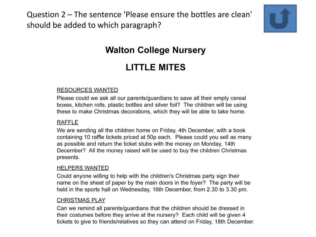Question 2 – The sentence 'Please ensure the bottles are clean' should be added to which paragraph?