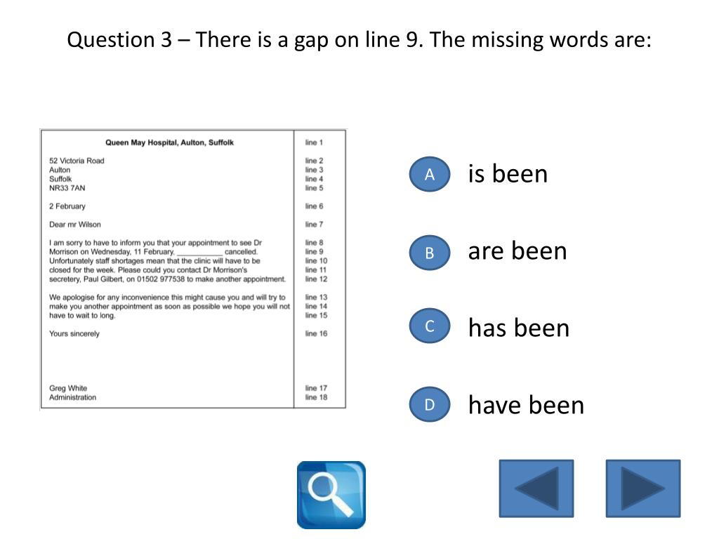 Question 3 – There is a gap on line 9. The missing words are: