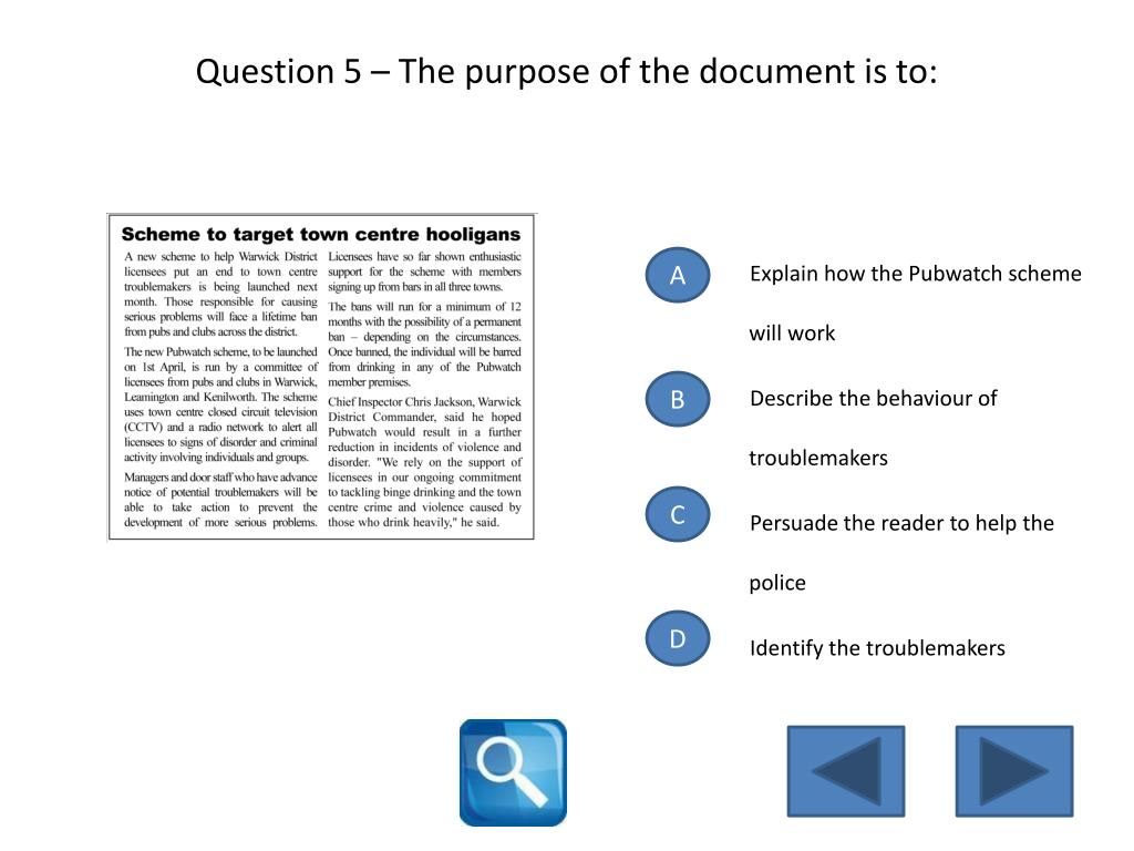Question 5 – The purpose of the document is to: