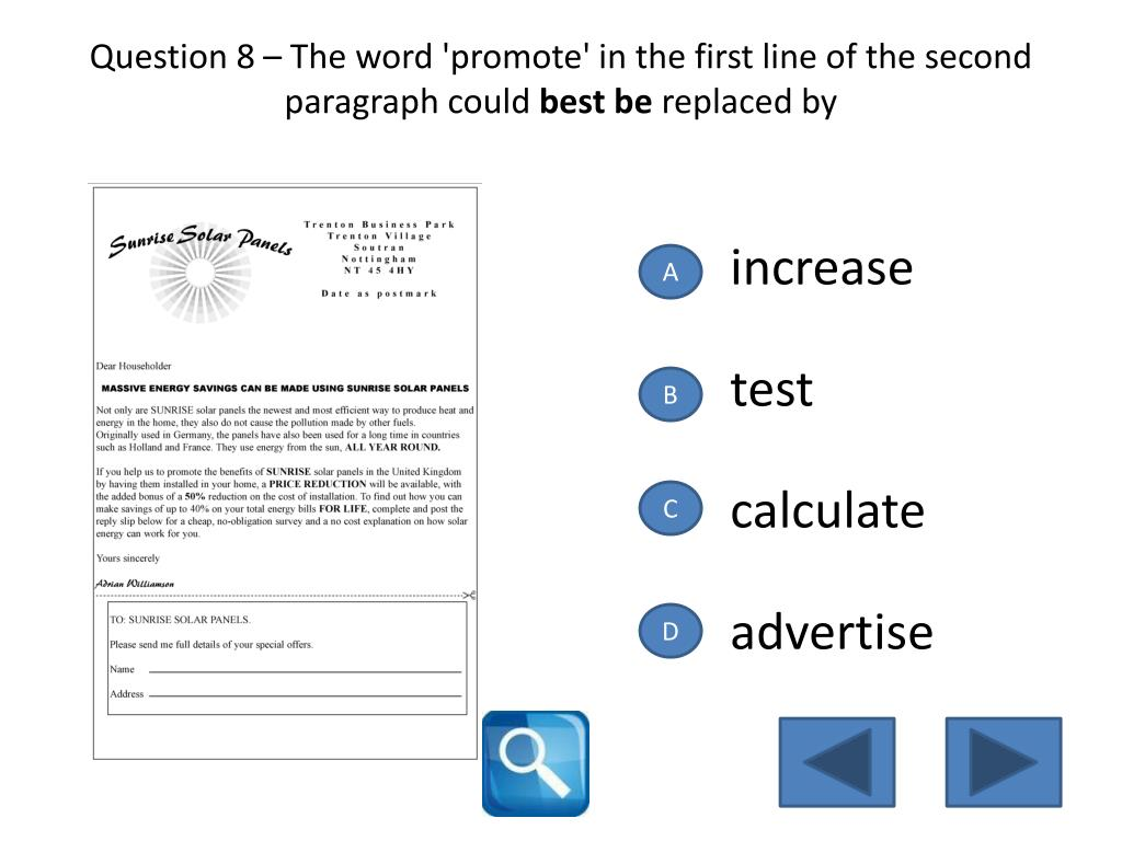 Question 8 – The word 'promote' in the first line of the second paragraph could