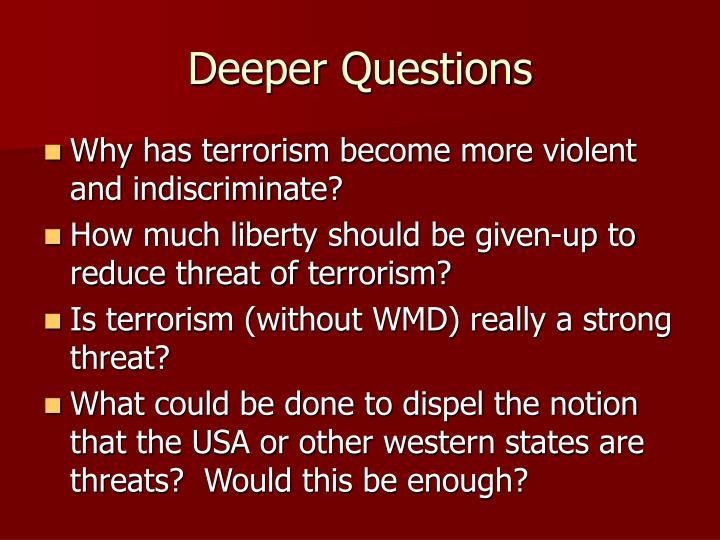 Deeper Questions