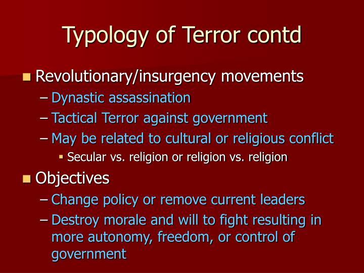 Typology of Terror contd