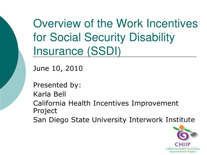 overview of the work incentives for social security disability insurance ssdi n.
