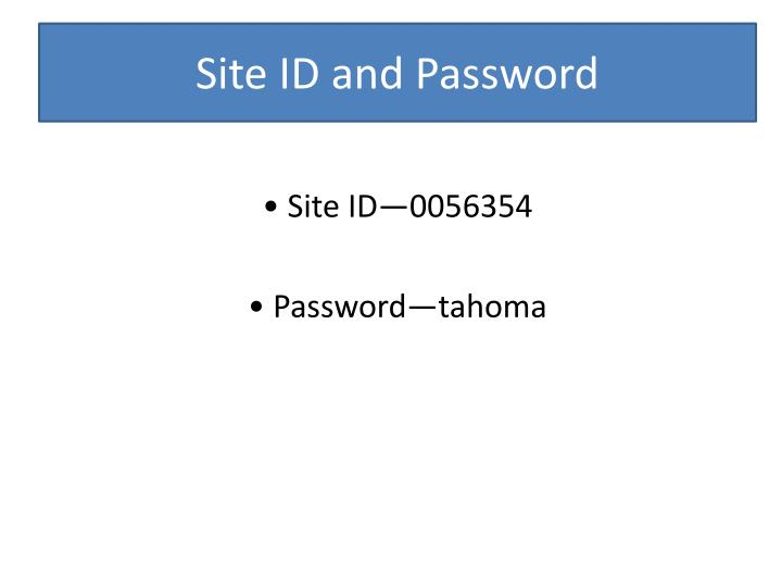 Site id and password