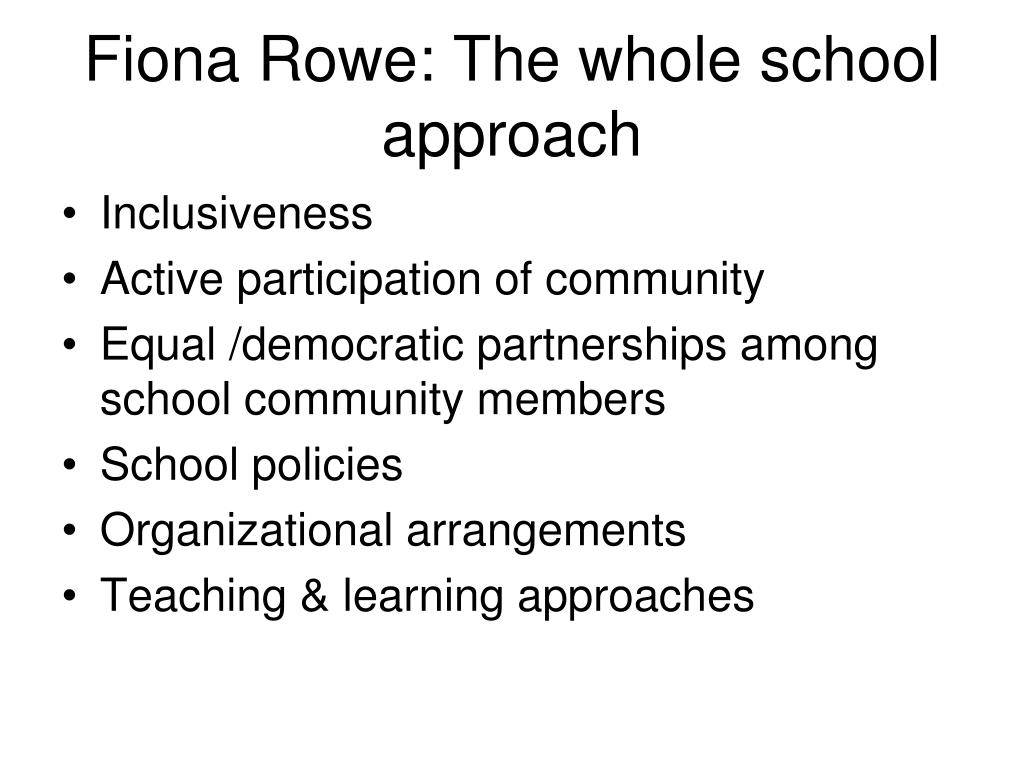 Fiona Rowe: The whole school approach