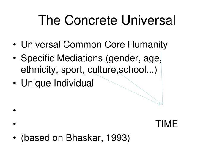 The concrete universal