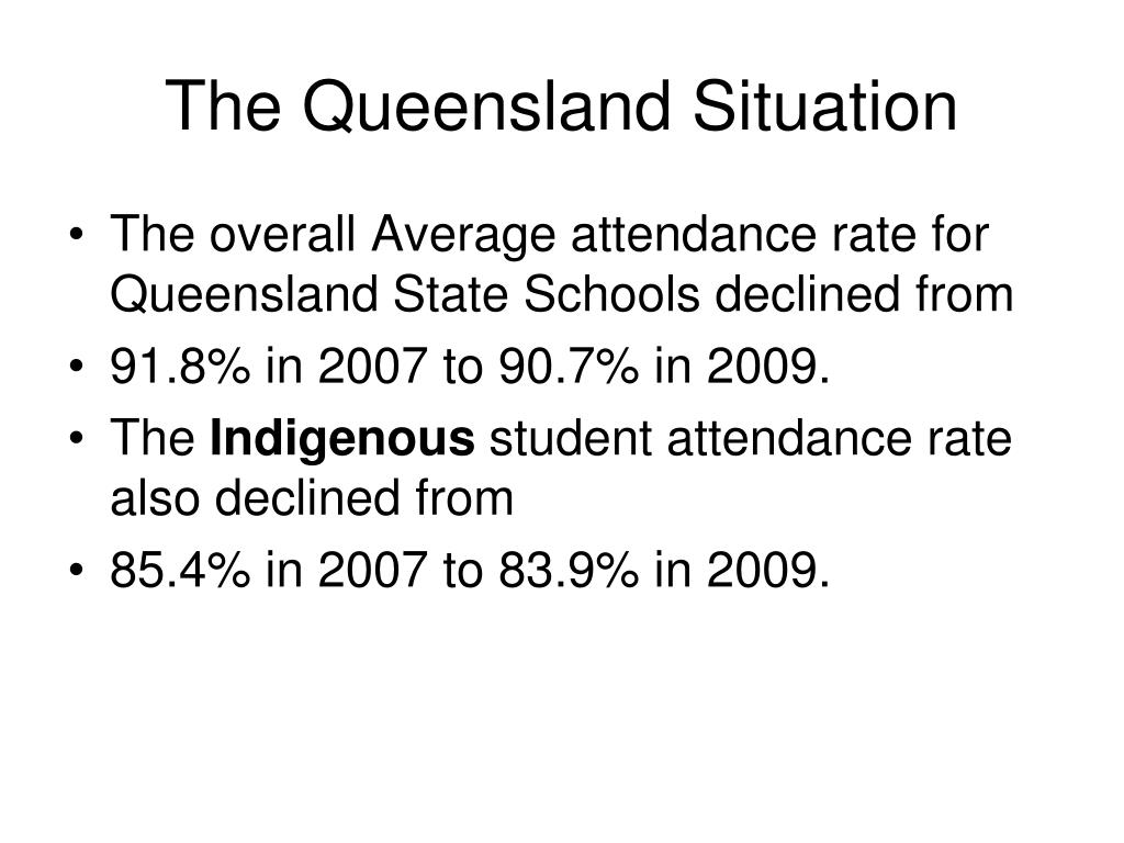 The Queensland Situation