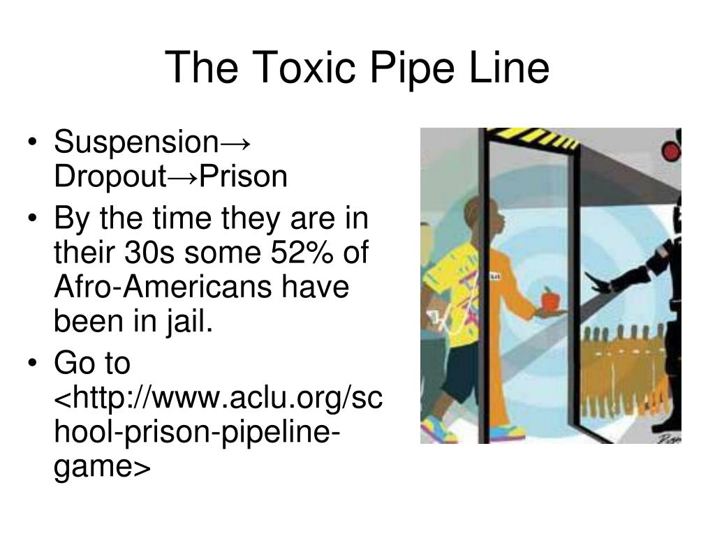 The Toxic Pipe Line