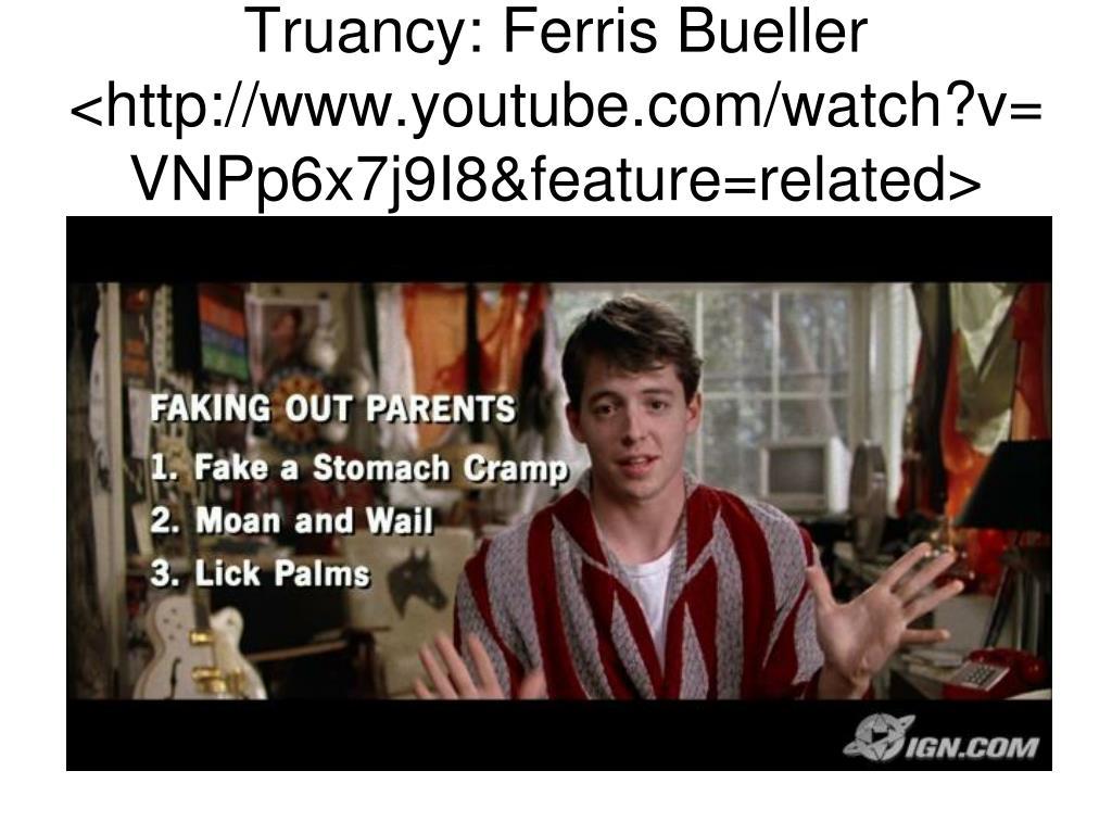 Truancy: Ferris Bueller