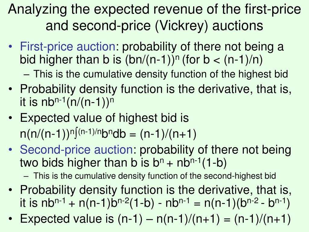 Analyzing the expected revenue of the first-price and second-price (Vickrey) auctions