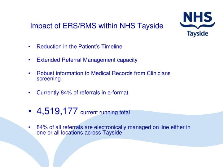 Impact of ERS/RMS within NHS Tayside