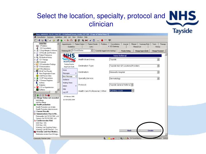 Select the location, specialty, protocol and clinician