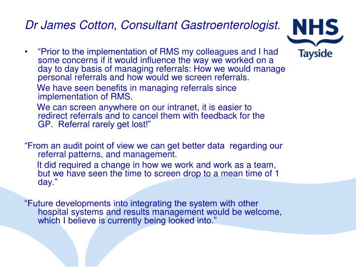 Dr James Cotton, Consultant Gastroenterologist.