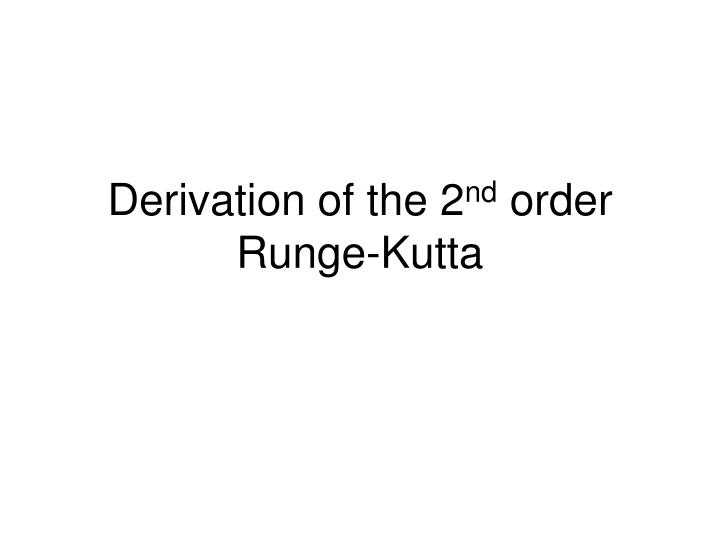 Derivation of the 2