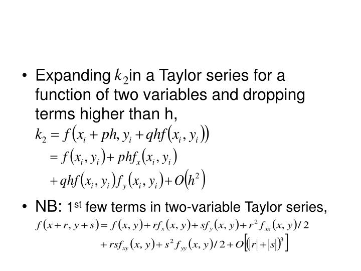 Expanding    in a Taylor series for a function of two variables and dropping terms higher than h,