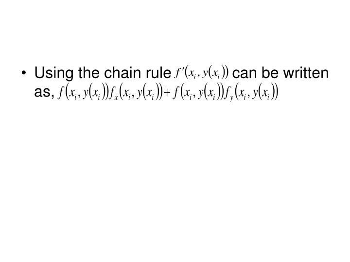 Using the chain rule              can be written as,