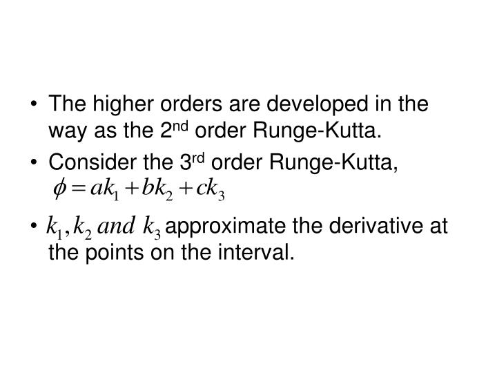 The higher orders are developed in the way as the 2