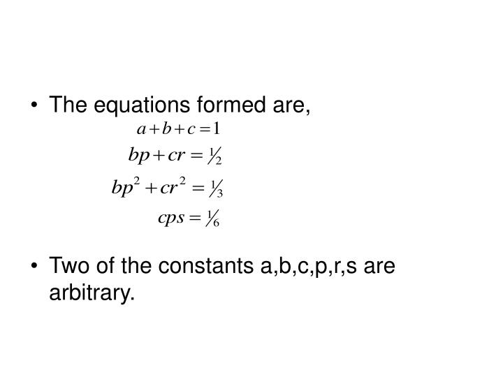 The equations formed are,