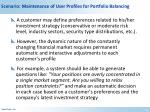 scenario maintenance of user profiles for portfolio balancing