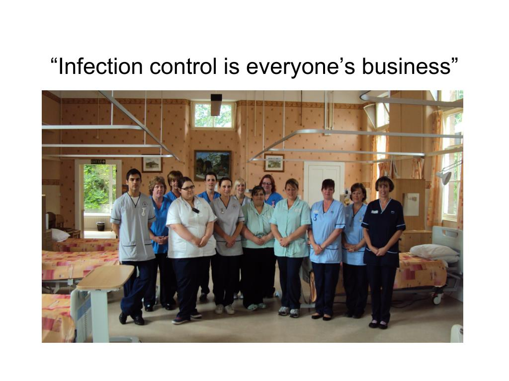 """Infection control is everyone's business"""