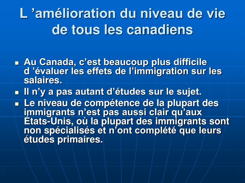 L'amélioration du niveau de vie de tous les canadiens