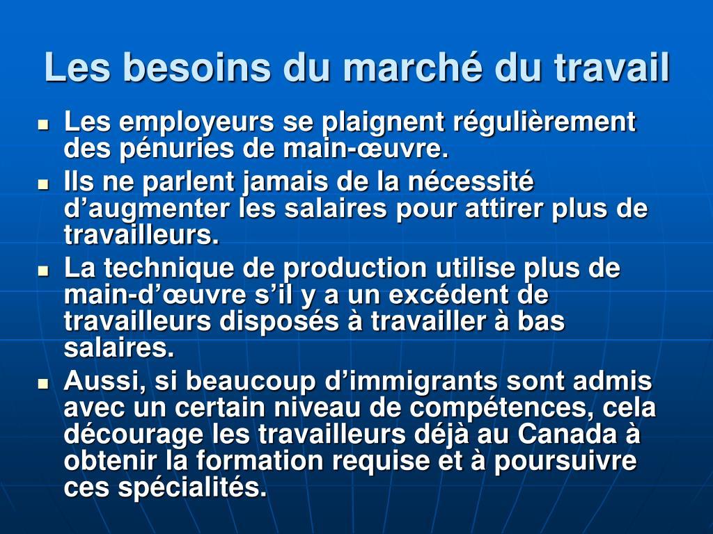 Les besoins du marché du travail