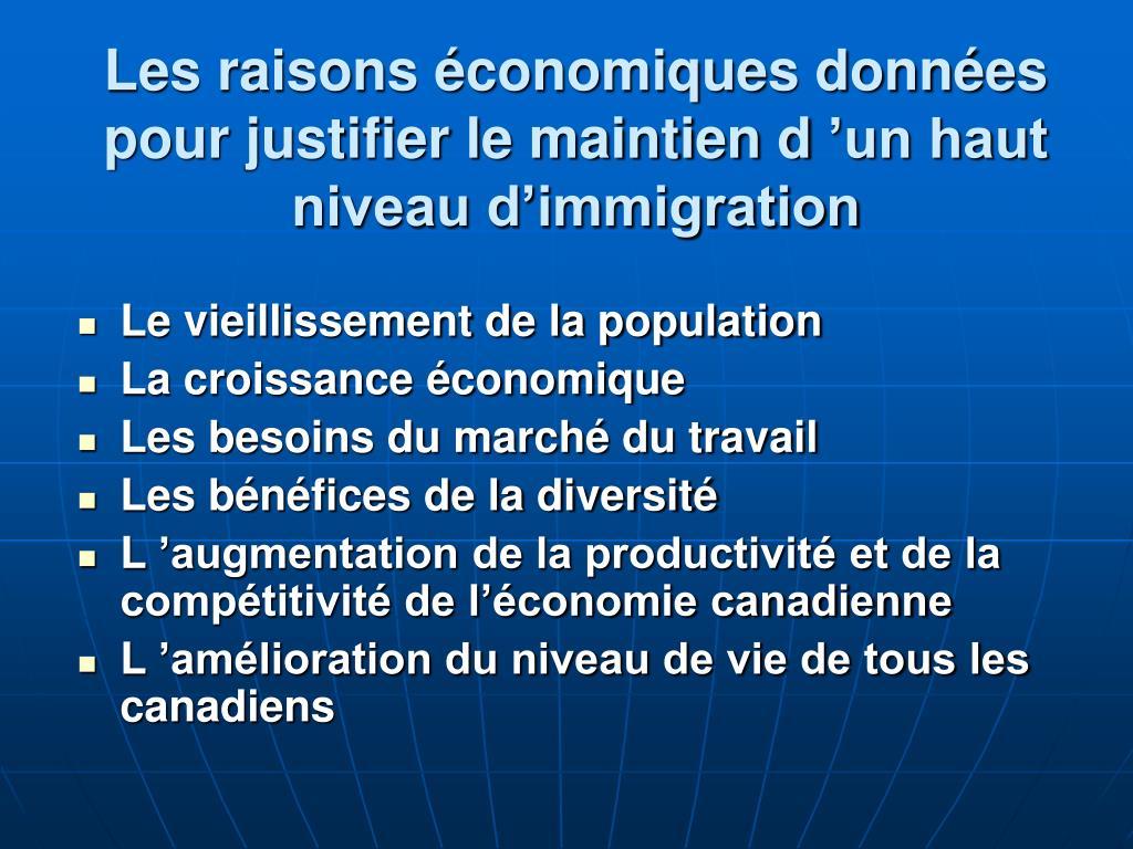 Les raisons économiques données pour justifier le maintien d'un haut niveau d'immigration