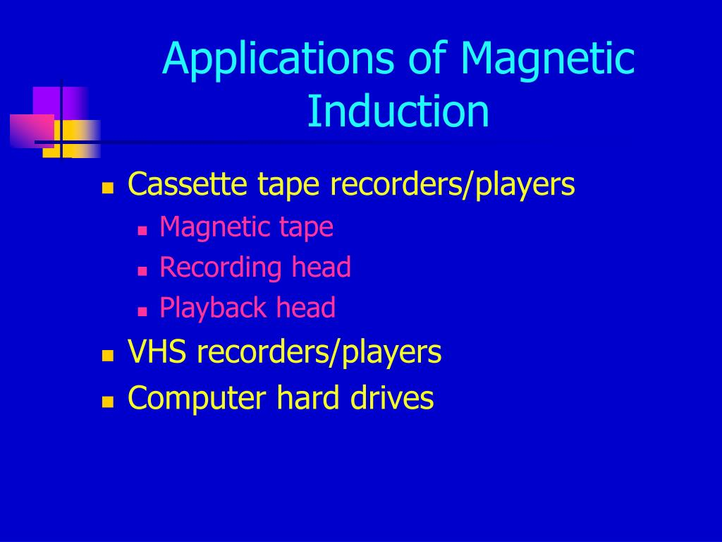 Applications of Magnetic Induction